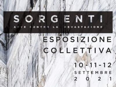 """Al via """"Sorgenti- arte contro la devastazione"""" a Carrara dal 10 al 12 settembre"""