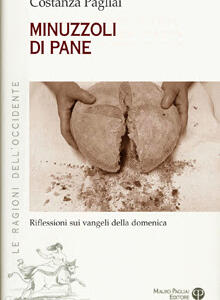 "Riflessioni sui vangeli: Costanza Pagliai presenta i ""minuzzoli di pane"""